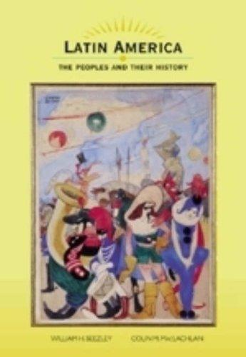 Latin America: The Peoples and Their History