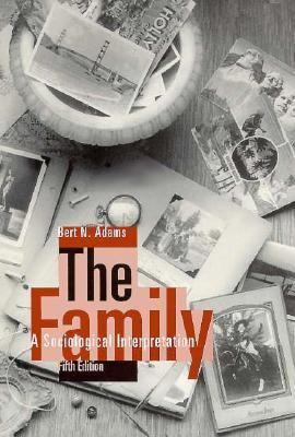 Family The Sociological Interpretation