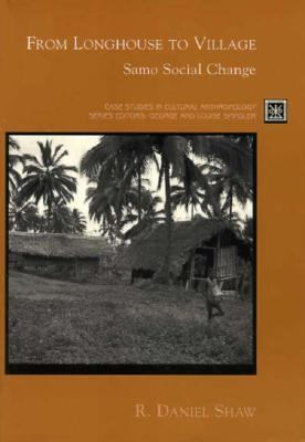 From Longhouse to Village