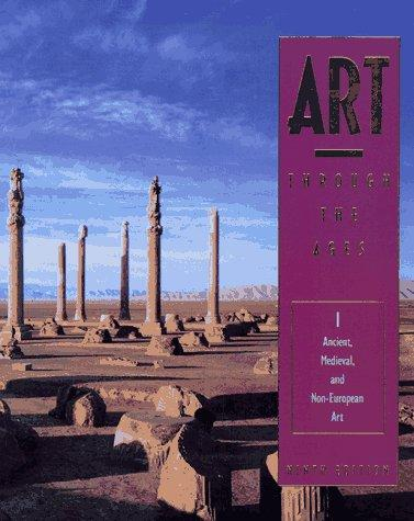 Gardner's Art Through the Ages: Ancient, Medieval, and Non-European Art