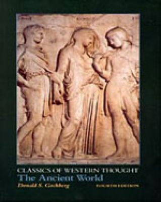 The Ancient World, 4th Edition (Classics of Western Thought)