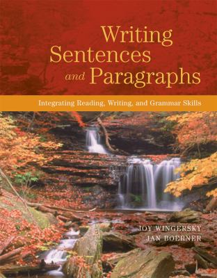 Writing Sentences and Paragraphs Integrating Reading, Writing, and Grammar Skills