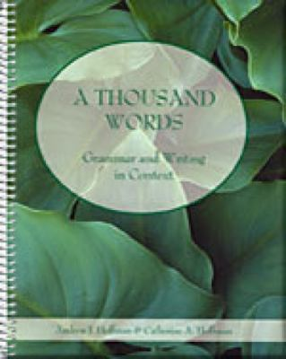 Thousand Words With Infotrac Grammar and Writing in Context