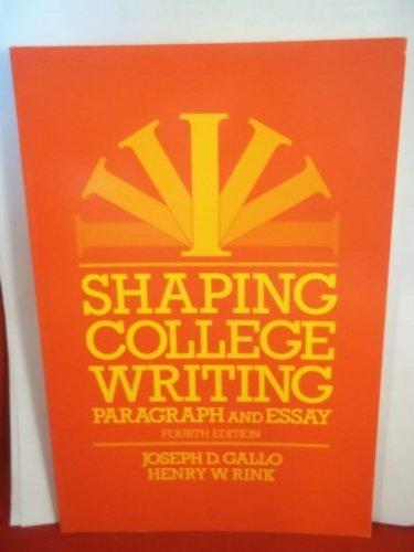 Gallo Shaping College Writing 4e