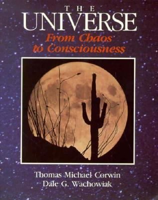 Universe: From Chaos to Consciousness