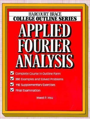Applied Fourier Analysis - Hwei P. Hsu