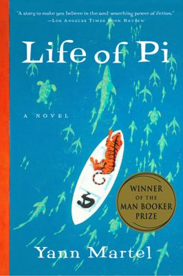 Life of Pi A Novel