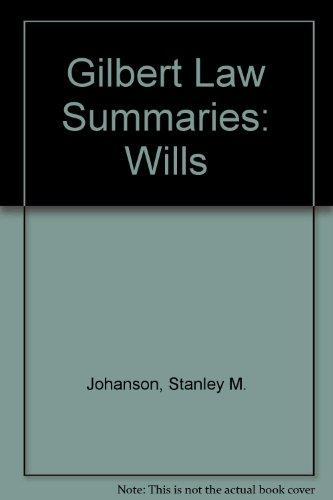 Gilbert Law Summaries: Wills