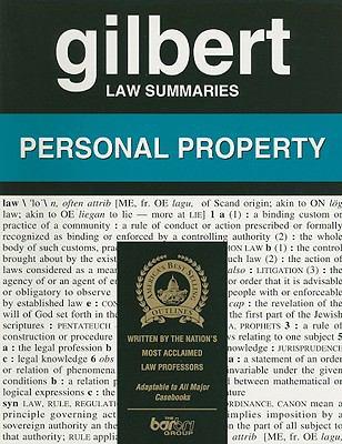 Gilbert Law Summaries Personal Property
