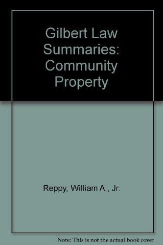 Gilbert Law Summaries: Community Property