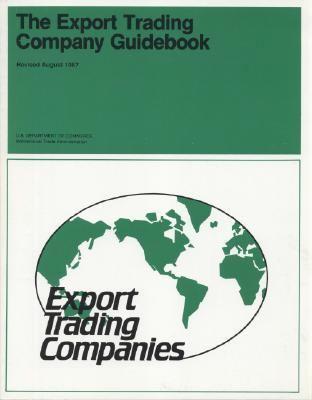 export trading company guidebook 1987 rent 9780160003363 0160003369. Black Bedroom Furniture Sets. Home Design Ideas