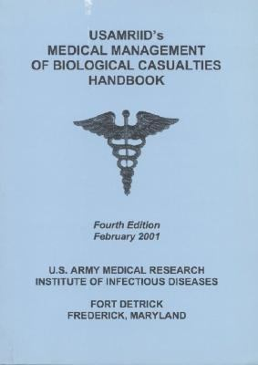 Usamriid's Medical Management of Biological Casualties Handbook February 2001
