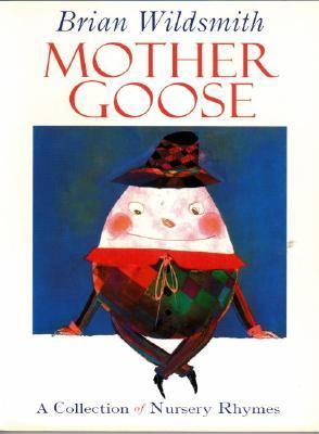 Mother Goose: A Collection of Nursery Rhymes