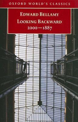 Looking Backward: 2000 – 1887