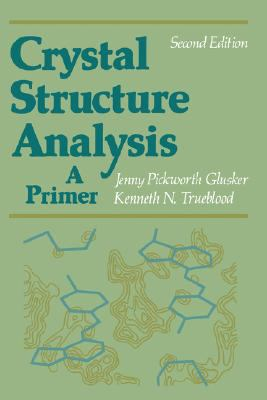 Crystal Structure Analysis A Primer