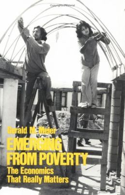 Emerging from Poverty The Economics That Really Matters
