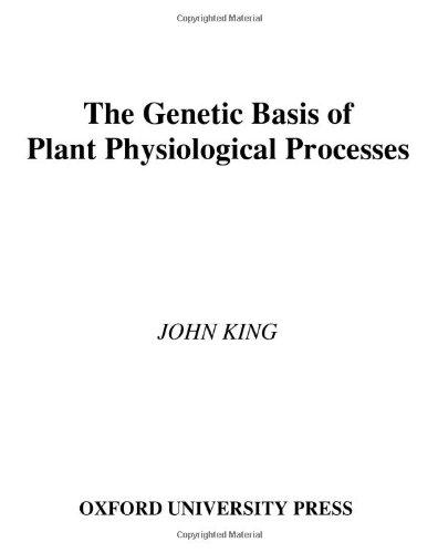 The Genetic Basis of Plant Physiological Processes