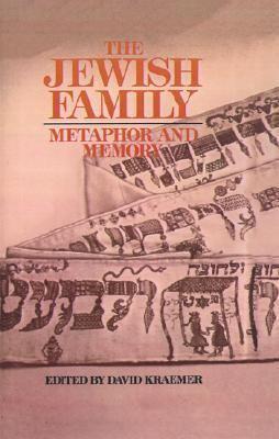 Jewish Family Metaphor and Memory