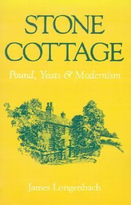 Stone Cottage Pounds, Yeats, and Modernism