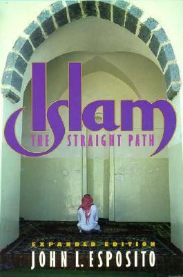 an analysis of the book islam the straight path by john l esposito Find great deals for islam : the straight path by john l esposito (1998, hardcover, revised) shop with confidence on ebay.