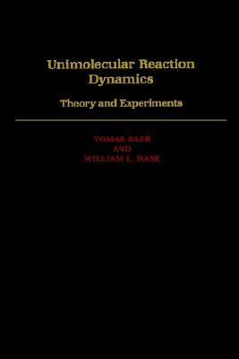 Unimolecular Reaction Dynamics Theory and Experiments