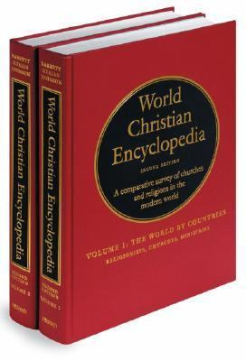 World Christian Encyclopedia A Comparative Survey of Churches and Religions in the Modern World