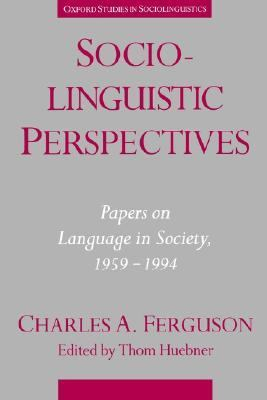 Sociolinguistic Perspectives Papers on Language in Society, 1959-1994