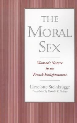 Moral Sex Woman's Nature in the French Enlightenment
