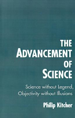 Advancement of Science Science Without Legend, Objectivity Without Illusions