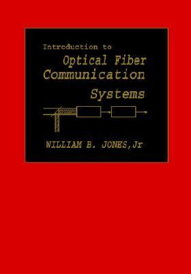Introduction to Optical Fiber Communication Systems
