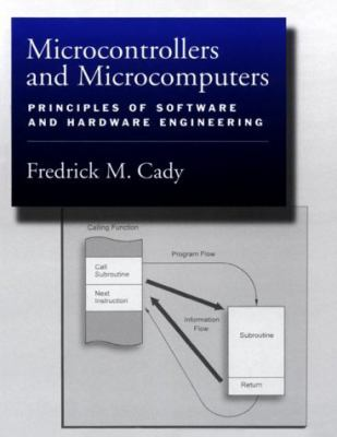 Microcontrollers and Microcomputers Principles of Software and Hardware Engineering