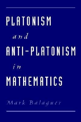 Platonism and Anti-Platonism in Mathematics