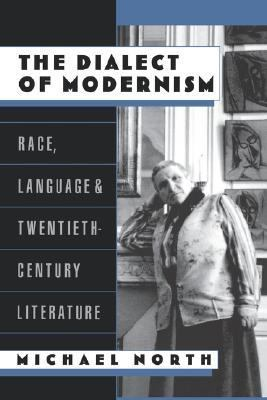 Dialect of Modernism Race, Language, and Twentieth-Century Literature