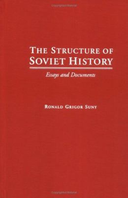 the structure of soviet history essay and document 1 this is a revised version of a paper presented at the annual conference of the   2 valerie bunce, 'the soviet union under gorbachev: ending stalinism and  of  its central structure without the direct impact of a war    the costly stalemate in.