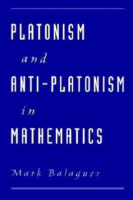 Platonism and Anti-Platonism in Mathematics