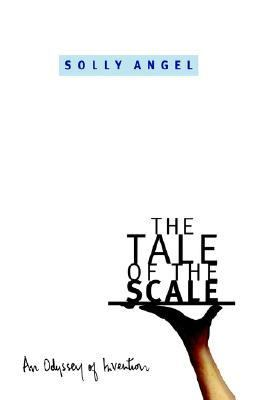 Tale of the Scale An Odyssey of Invention