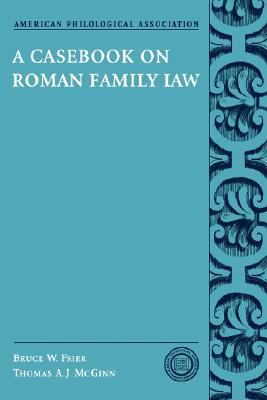Casebook on Roman Family Law