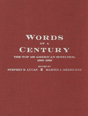 Words of a Century The Top 100 American Speeches, 1900-1999