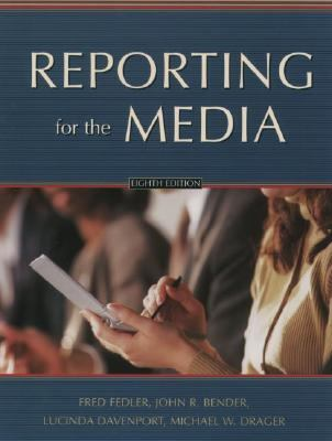 Reporting for the Media