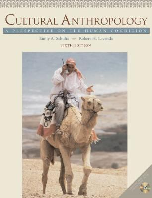 Cultural Anthropology A Perspective on the Human Condition