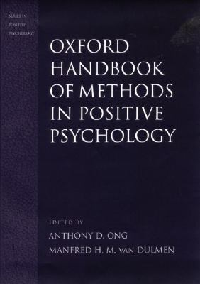 Handbook of Methods in Positive Psychology