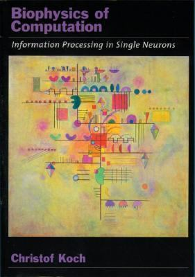 Biophysics of Computation Information Processing in Single Neurons