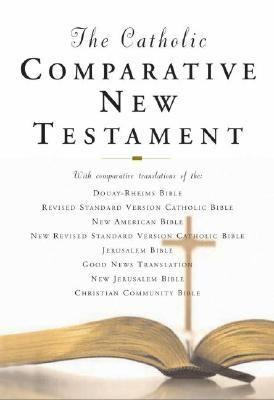 Catholic Comparative New Testament Rheims New Testament