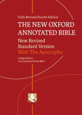 The New Oxford Annotated Bible with Apocrypha: New Revised Standard Version, Ecumenical Study Bible