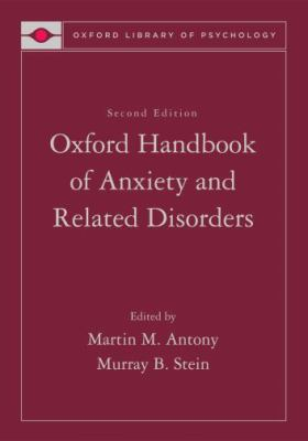 Handbook of Anxiety and the Anxiety Disorders