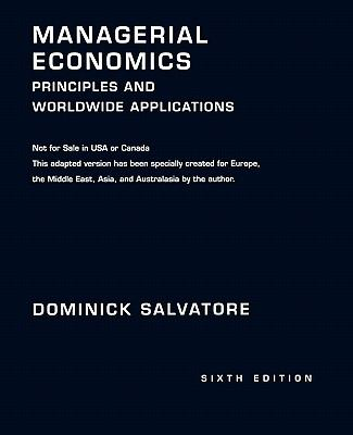 Managerial Economics Principals and Worldwide Applications