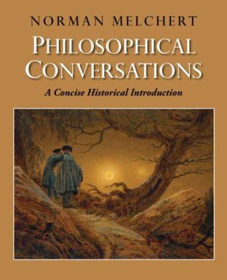 Philosophical Conversations: A Concise Historical Introduction