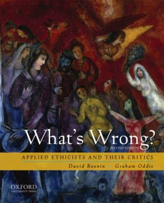 What's Wrong?: Applied Ethicists and Their Critics