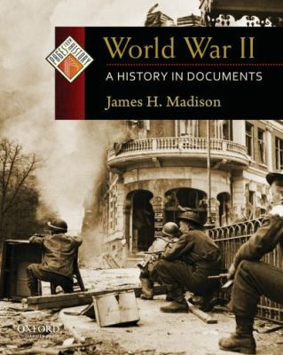 World War II: A History in Documents (Pages from Hist)