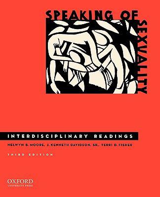Speaking of Sexuality: Interdisciplinary Readings